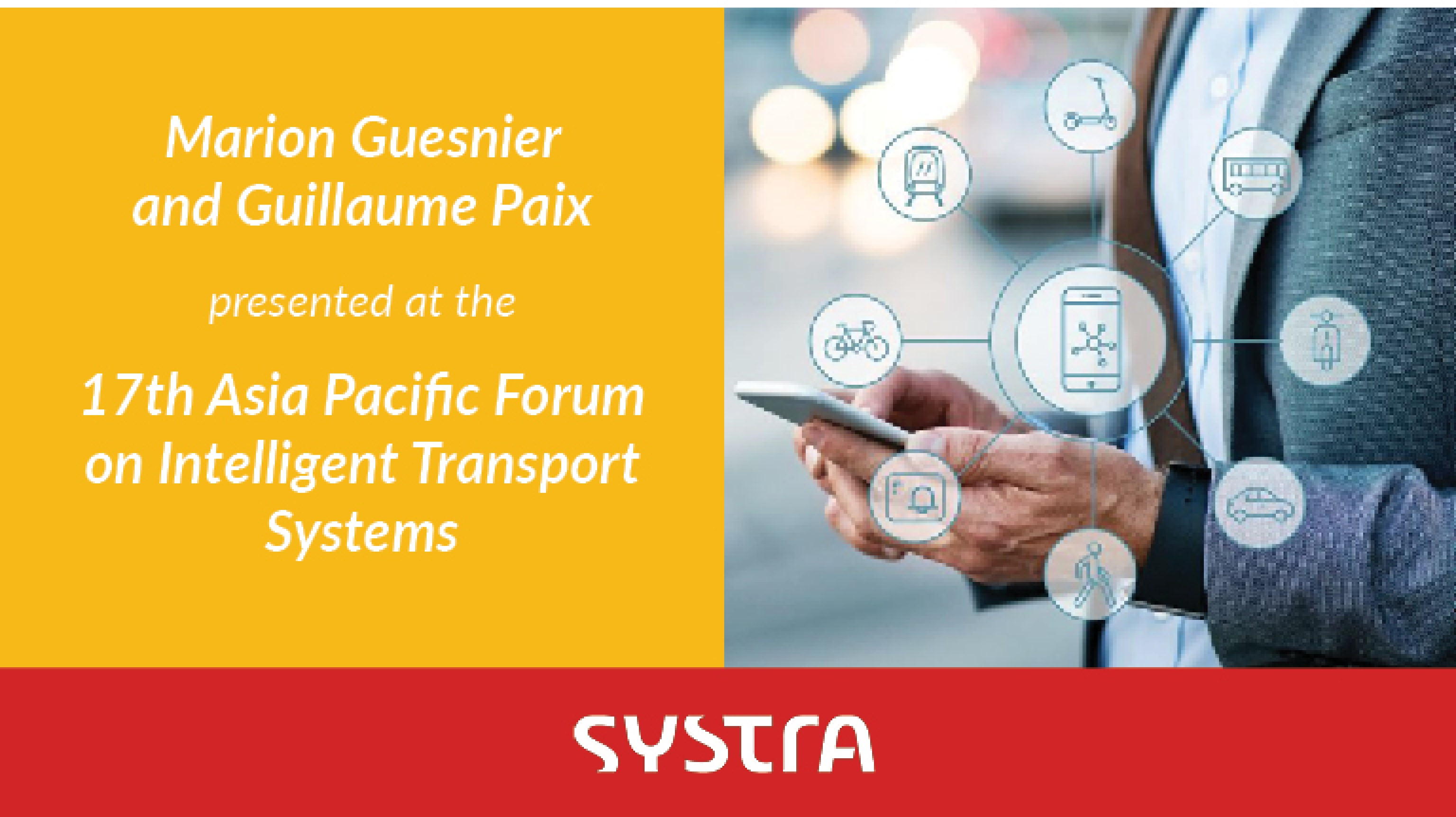 SYSTRA at The 17th Asia Pacific Forum on Intelligent Transport Systems